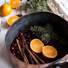 Homemade Holidays- Let's Make the House Smell Like Christmas | halfbakedharvest.com @hbharvest