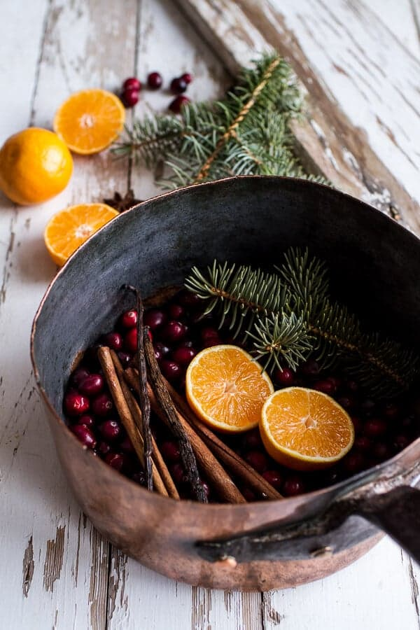 Homemade Holidays- Let's Make the House Smell Like Christmas |  halfbakedharvest.com @hbharvest - Make The House Smell Like Christmas Half Baked Harvest
