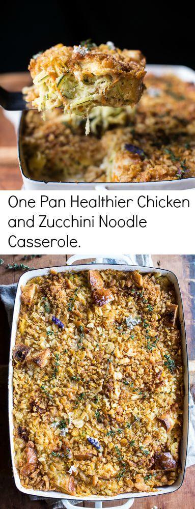 One Pan Healthier Chicken and Zucchini Noodle Casserole | halfbakedharvest.com @hbharvest