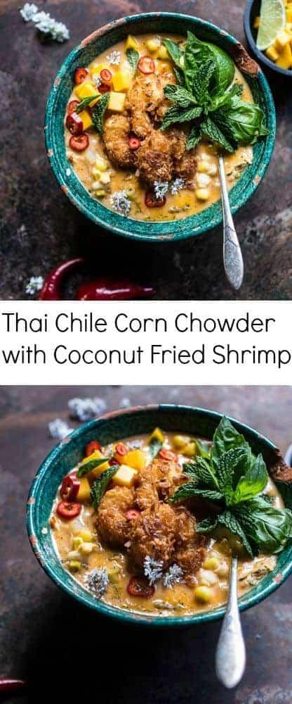 Thai Chile Corn Chowder with Coconut Fried Shrimp   halfbakedharvest.com @hbharvest
