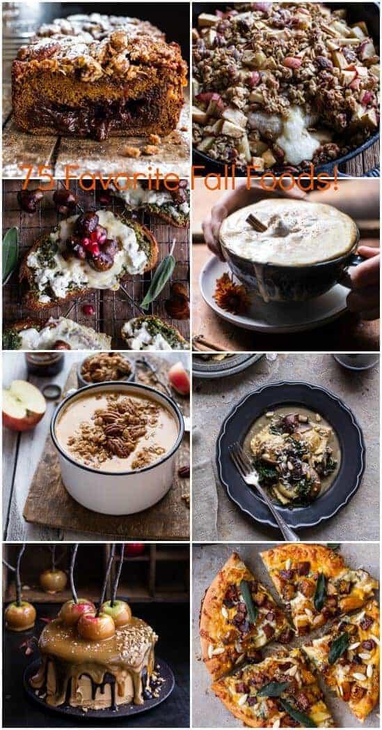 75 Favorite Fall Foods! | halfbakedharvest.com @hbharvest