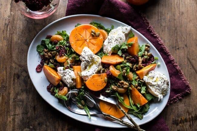 Harvest Cranberry, Persimmon and Burrata Salad | halfbakedharvest.com @hbharvest