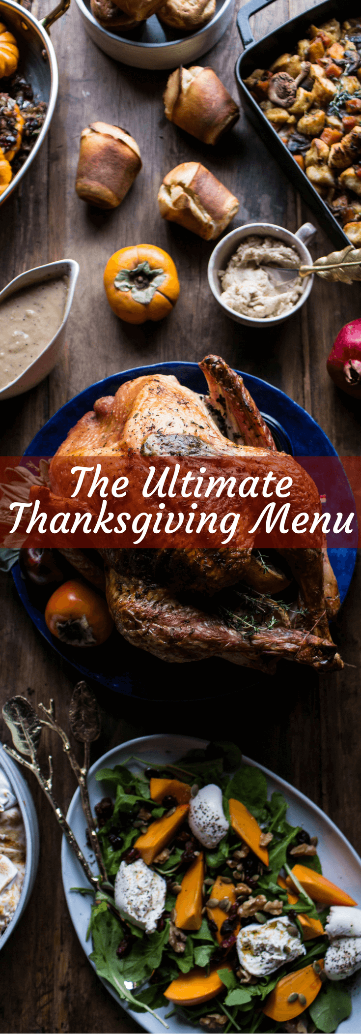 The Ultimate Thanksgiving Menu | halfbakedharvest.com @hbharvest