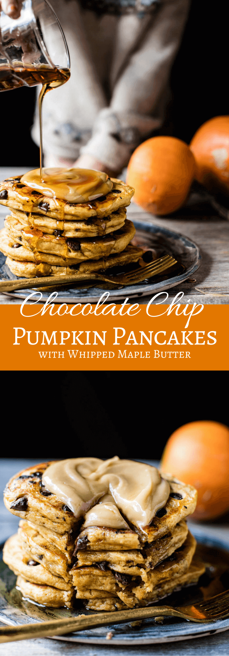 Chocolate Chip Pumpkin Pancakes with Whipped Maple Butter   halfbakedharvest.com @hbharvest
