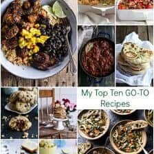 My Top Ten GO-TO Recipes.