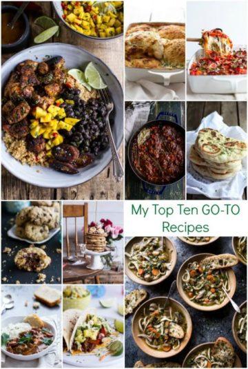 My Top Ten GO-TO Recipes.