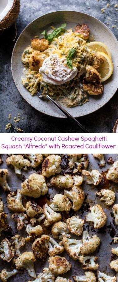 Creamy Coconut Cashew Spaghetti Squash Alfredo with Roasted Cauliflower | halfbakedharvest.com @hbharvest