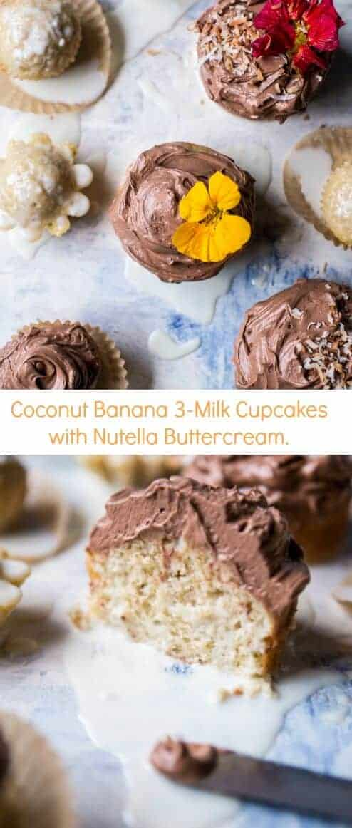 Coconut Banana 3-Milk Cupcakes with Nutella Buttercream | halfbakedharvest.com @hbharvest