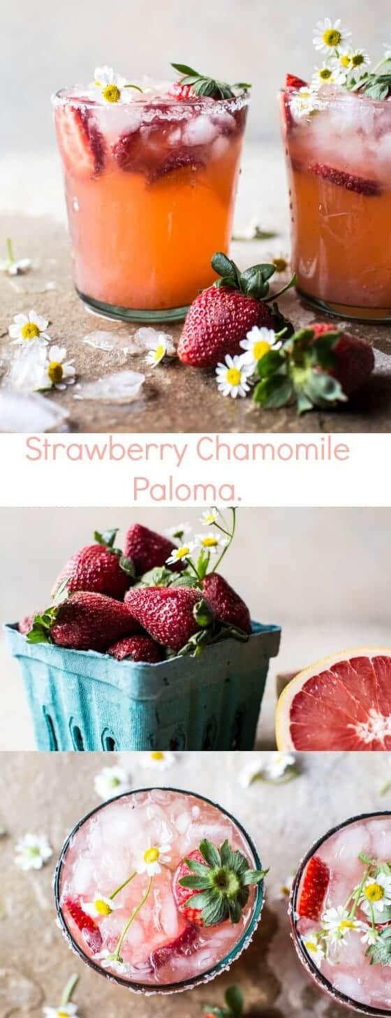 Strawberry Chamomile Paloma | halfbakedharvest.com @hbharvest