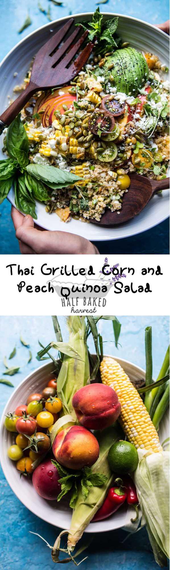 Thai Grilled Corn and Peach Quinoa Salad | halfbakedharvest.com @ ...