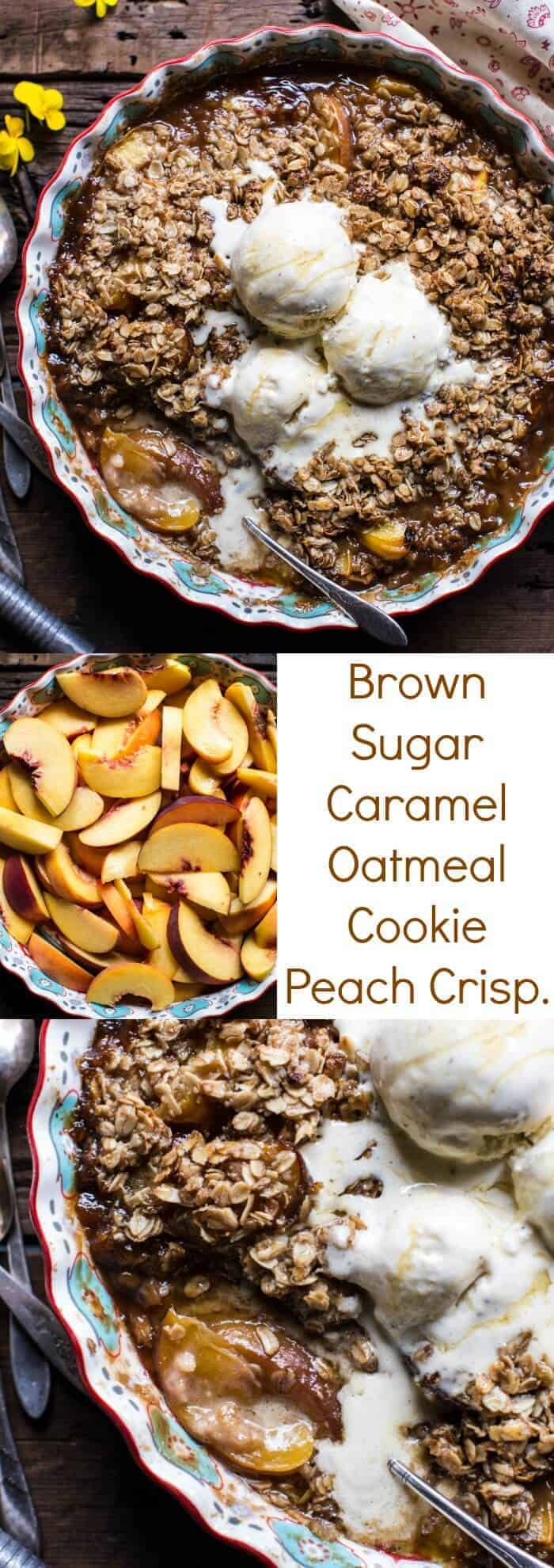 Brown Sugar Caramel Oatmeal Cookie Peach Crisp | halfbakedharvest.com @hbharvest