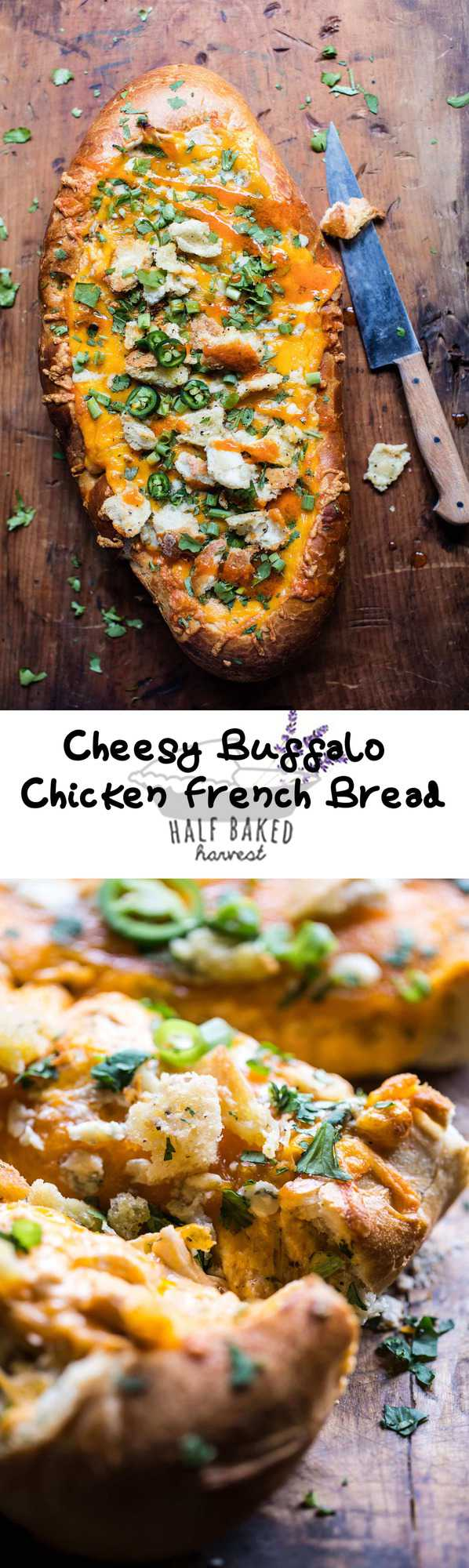 Cheesy Buffalo Chicken French Bread | halfbakedharvest.com @hbharvest