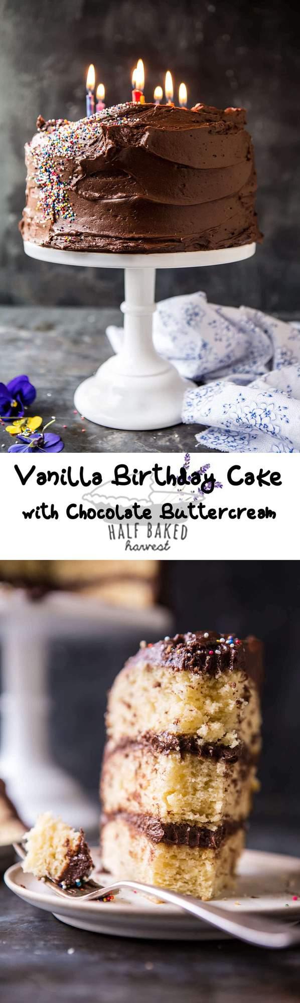 Vanilla Birthday Cake with Whipped Chocolate Buttercream   halfbakedharvest.com @hbharvest