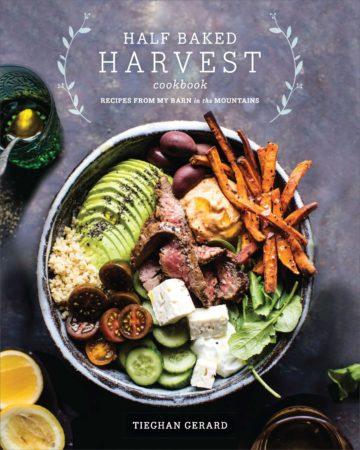 The Half Baked Harvest Cookbook: Cover Reveal and a Giveaway!