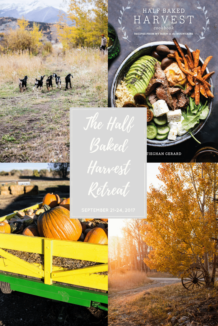 Half Baked Harvest Cookbook: Colorado Retreat Giveaway! halfbakedharvest.com @hbharvest