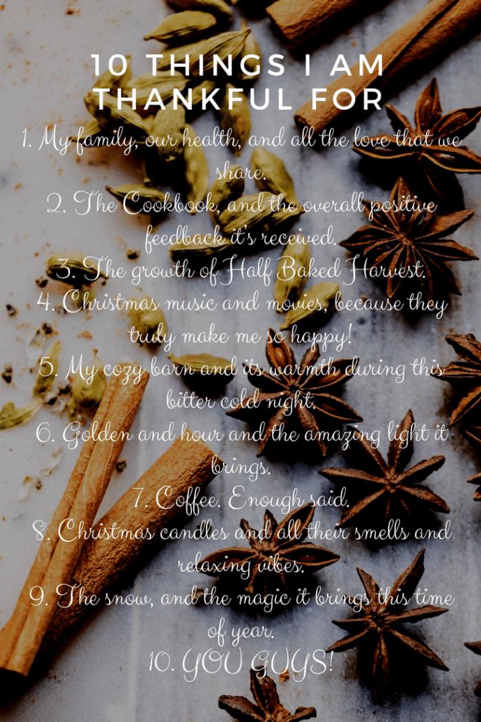 10 Things I am Thankful For | halfbakedharvest.com @hbharvest