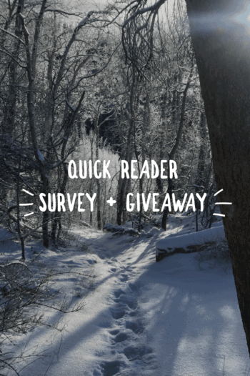 Quick Reader Survey + Giveaway.
