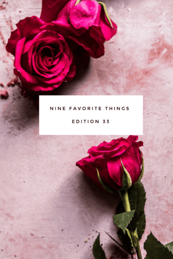Nine Favorite Things.