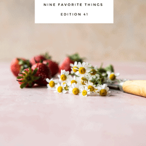 Nine Favorite Things.