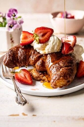 Baked Strawberry and Cream Stuffed Croissant French Toast | halfbakedharvest.com